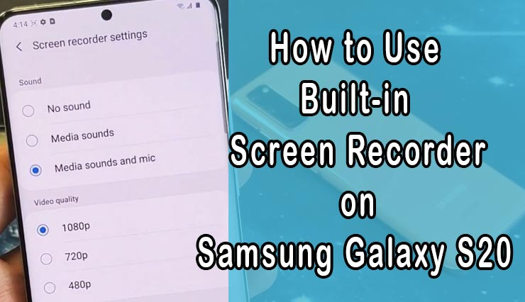 screen record on galaxy s20
