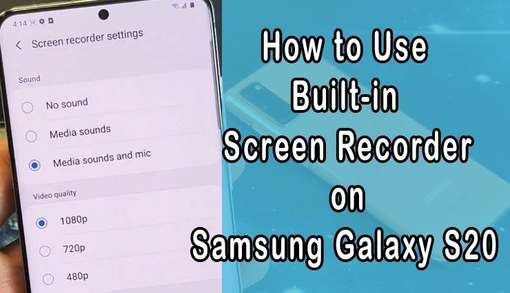 screen record on galaxy s20